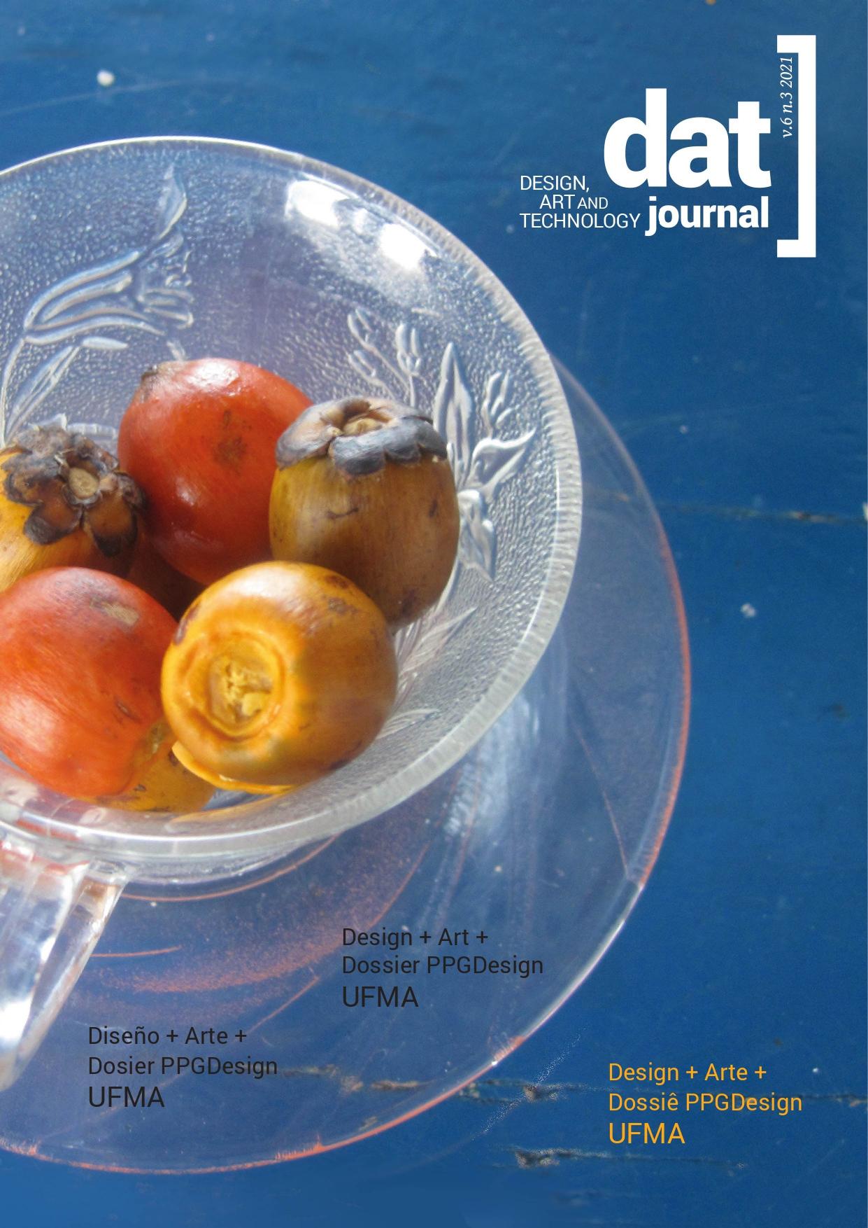 View Vol. 6 No. 3 (2021): Design + Art + Dossiê PPG Design UFMA
